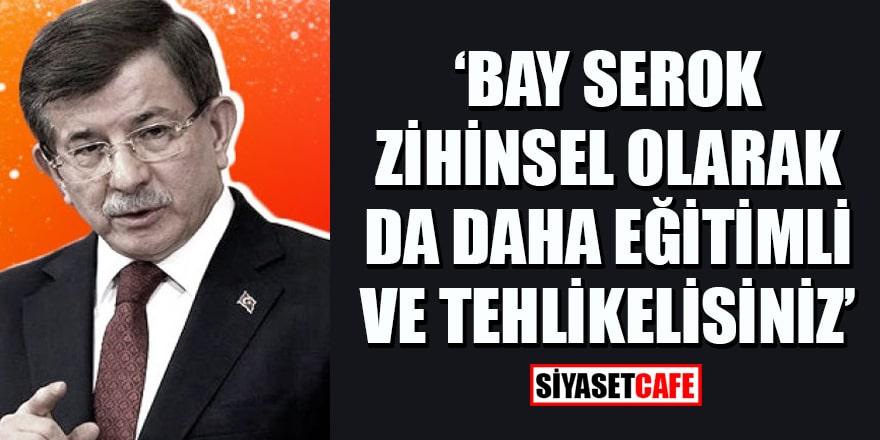 Prof. Kocasakal: 'Ahmet Davutoğlu, siz zihinsel olarak da daha eğitimli ve tehlikelisiniz'