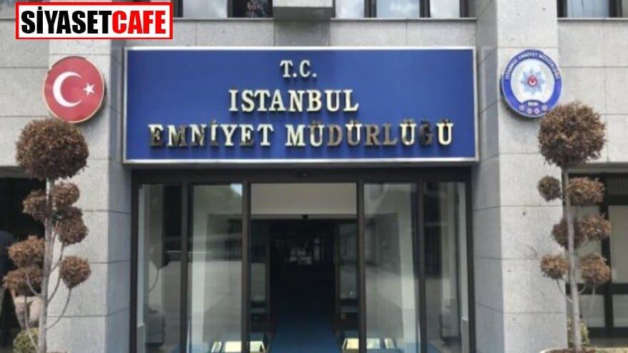 İstanbul Emniyet'inde yeni atamalar belli oldu