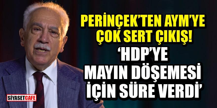 Perinçek'ten HDP'ye ek süre veren AYM'ye çok sert çıkış!