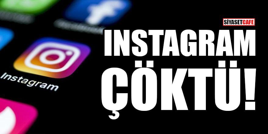 Instagram çöktü! Erişim sorunu yaşanıyor