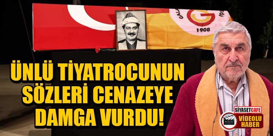 Tiyatrocu Cihat Tamer'in sözleri Ferhan Şensoy'un cenazesine damga vurdu!