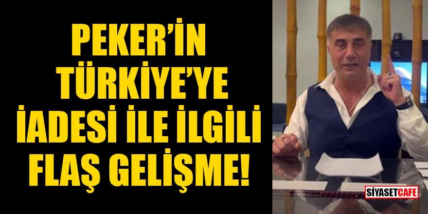 Peker'in Türkiye'ye iadesi ile ilgili flaş iddia: BAE'ye ajan teklifi yapıldı