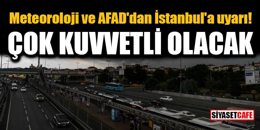Meteoroloji ve AFAD'dan İstanbul'a yarın için uyarı: Çok kuvvetli yağış bekleniyor