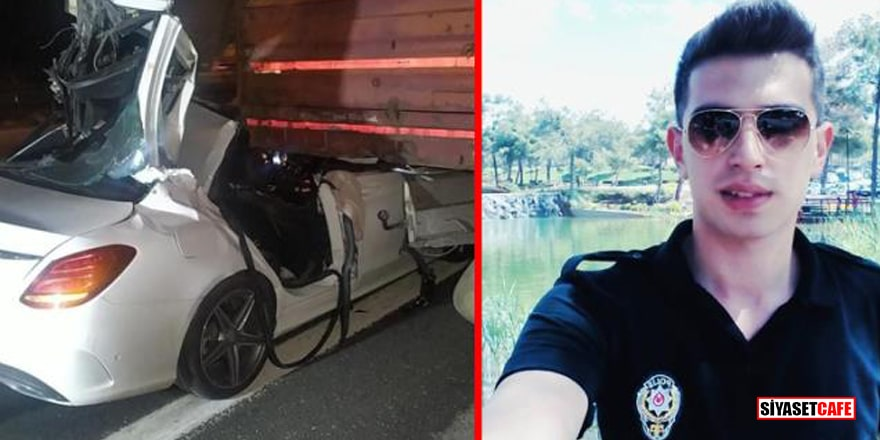 Polis memurunun acı sonu! Kullandığı araç tırın altına girdi