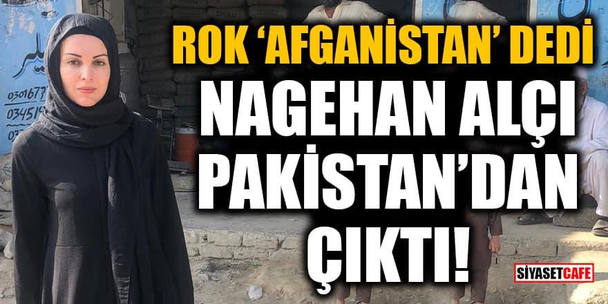 Nagehan Alçı'nın Afganistan'da çekildiği iddia edilen fotoğrafı Pakistan çıktı!