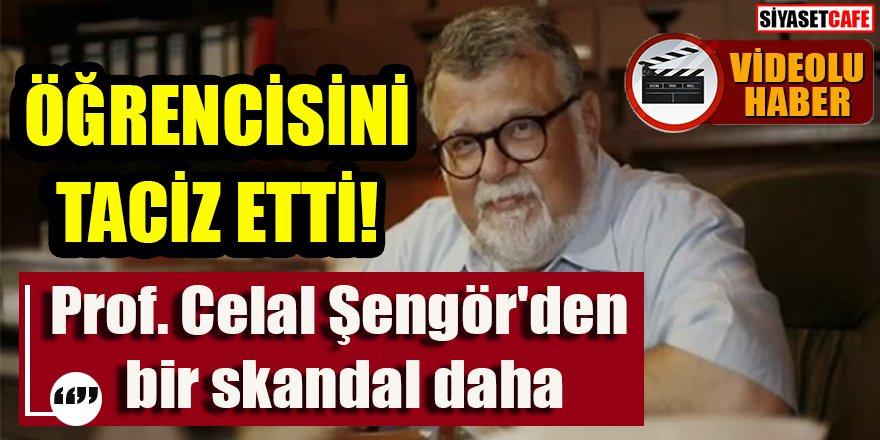 Prof. Celal Şengör'den bir skandal daha:  Öğrencisini taciz etti