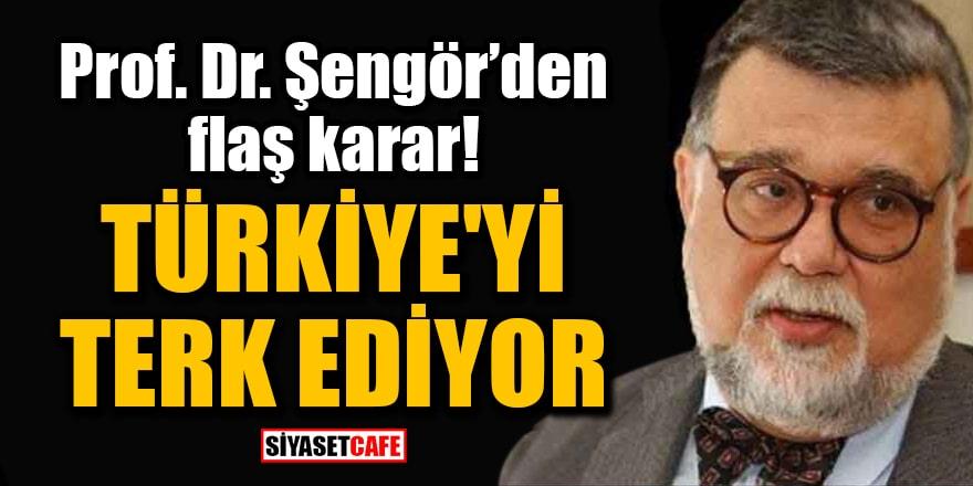 Prof. Dr. Celal Şengör'den flaş karar! Türkiye'yi terk ediyor