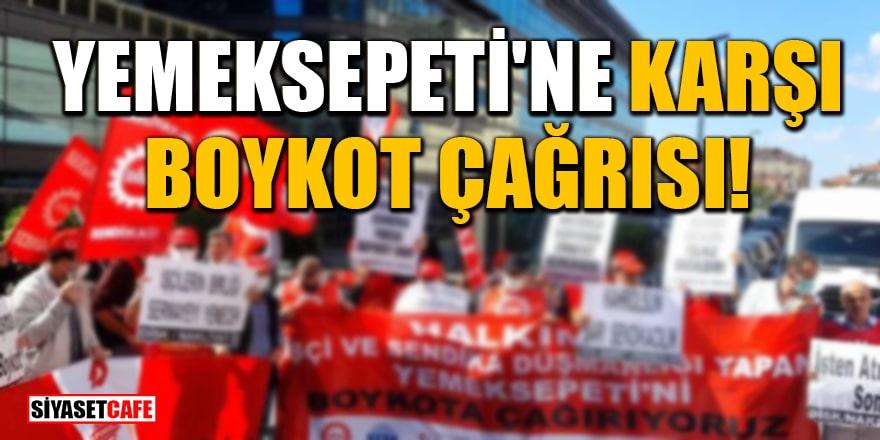 Yemek Sepeti'ne boykot çağrısı!