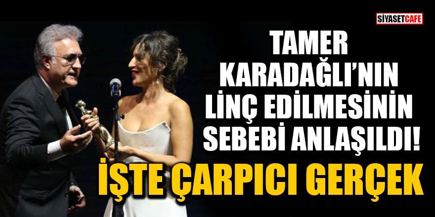 Tamer Karadağlı'ya yapılan organize linç girişiminin asıl sebebi anlaşıldı!