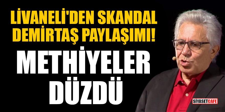 Zülfü Livaneli'den skandal Selahattin Demirtaş paylaşımı! Methiyeler düzdü