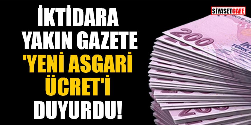 İktidara yakın Sabah gazetesi 'yeni asgari ücret'i duyurdu
