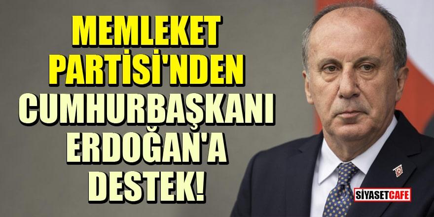 Memleket Partisi'nden Cumhurbaşkanı Erdoğan'a destek!