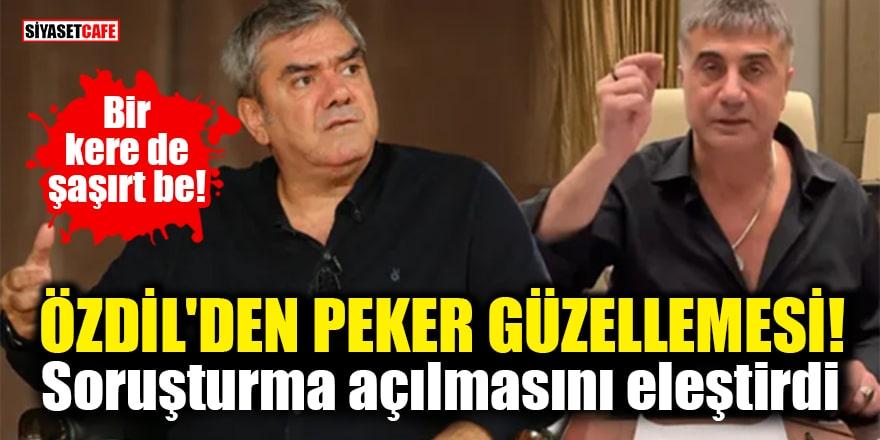 Yılmaz Özdil'den Sedat Peker güzellemesi! Soruşturma açılmasını eleştirdi