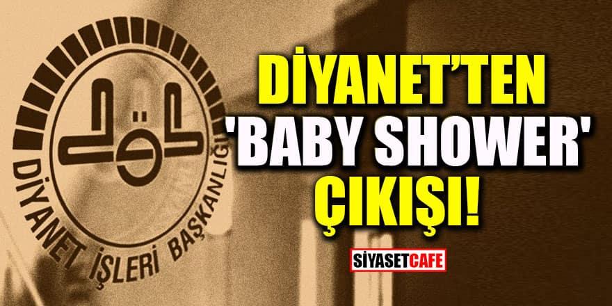 Diyanet'ten 'baby shower' çıkışı!