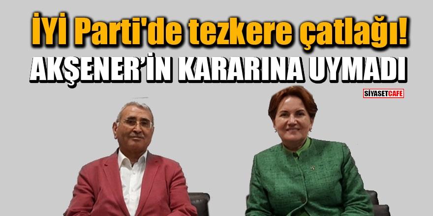 İYİ Parti'de tezkere çatlağı! Durmuş Yılmaz, Akşener'in kararına uymadı
