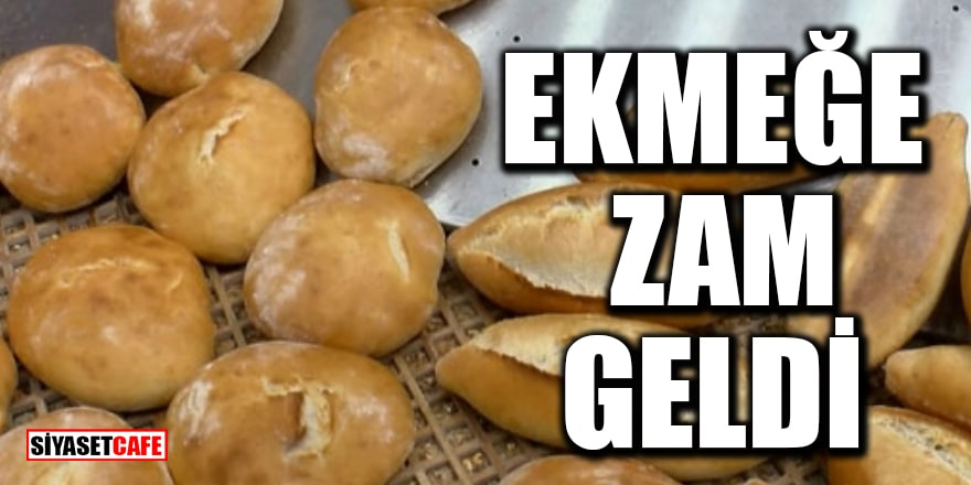 İstanbul'da ekmeğe zam geldi! 2,5 liraya satılıyor