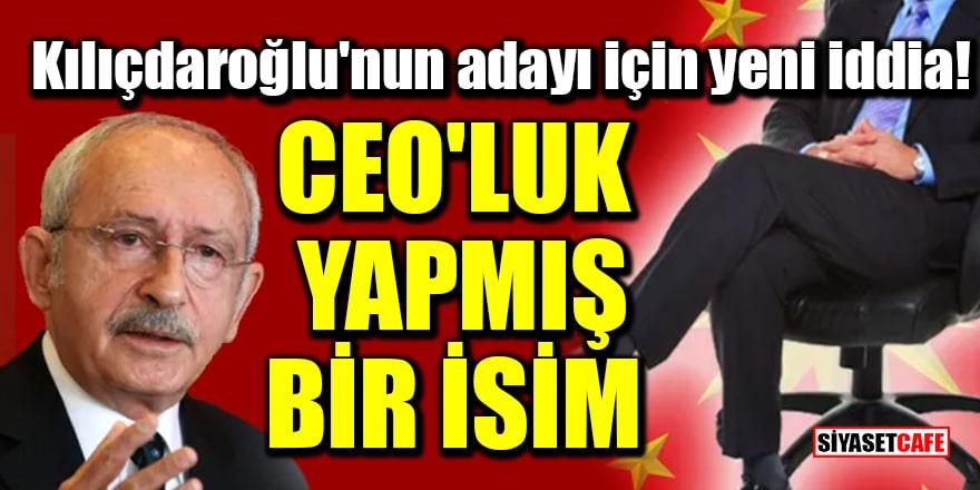 Emin Çapa'dan Kılıçdaroğlu'nun cumhurbaşkanı adayı için yeni iddia: CEO'luk yapmış bir isim