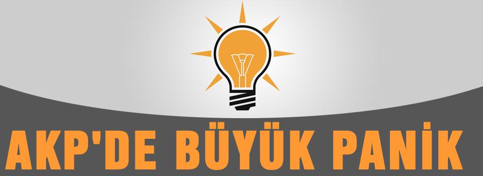 AKP'de büyük panik