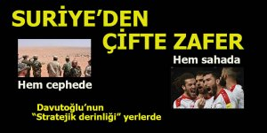 Suriye'den çifte zafer!