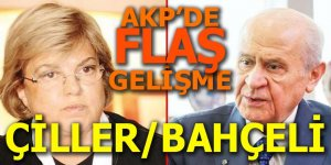 AK Parti'de flaş Çiller ve Bahçeli gelişmesi