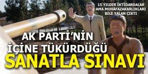"""AK Parti'nin """"içine tükürdüğü sanatla"""" sınavı"""
