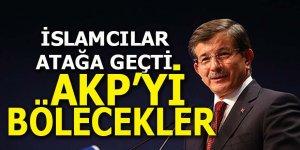 İslamcılar atağa geçti: AKP'yi bölecekler