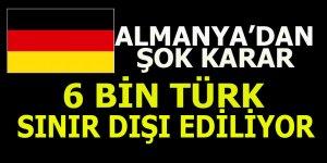 Almanya 6 bin Türkü sınır dışı ediyor