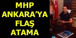 MHP Ankara'ya flaş atama