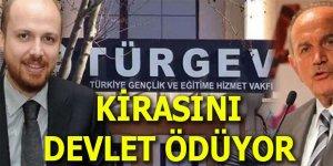 TÜRGEV'in kirasını devlet ödüyor