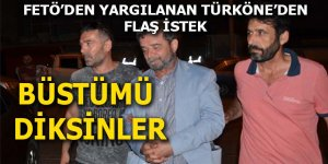 Türköne: Büstümü diksinler