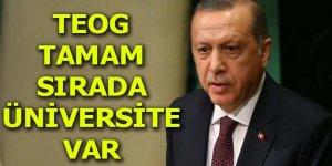 Erdoğan: TEOG tamam sırada üniversite var