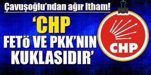 Çavuşoğlu'ndan ağır itham: CHP, FETÖ ve PKK'nın kuklasıdır