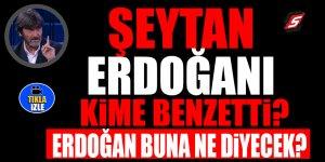 Şeytan, Erdoğan'ı Deniz Gezmiş'e benzetti