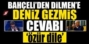 Bahçeli'den Dilmen'e 'Deniz Gezmiş' cevabı! 'Özür dile'