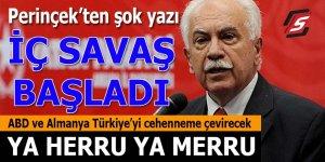 Perinçek'ten şok yazı: Türkiye iç savaşa girmiş bulunmakta!