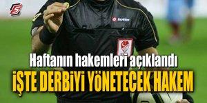 Fenerbahçe – Galatasaray derbisinin hakemi açıklandı