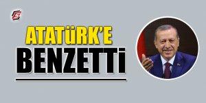 Atatürk'e benzetti