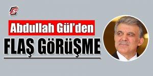 Abdullah Gül'den flaş görüşme