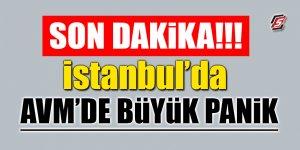 İstanbul'da AVM'de büyük panik