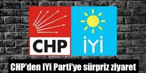 CHP'den İYİ Parti'ye sürpriz ziyaret