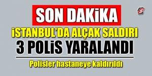 İstanbul'da polise alçak saldırı!