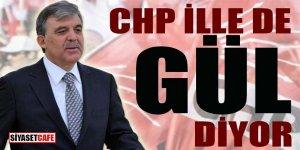 CHP ille de Gül diyor!