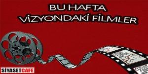 18-25 Mayıs haftası vizyon filmleri
