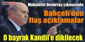 Bahçeli'den Ramazan Bayramı'nda flaş mesajlar: Türk Bayrağı Kandil'e dikilecek!