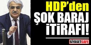 HDP'den şok baraj itirafı