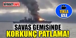 Savaş gemisinde korkunç patlama