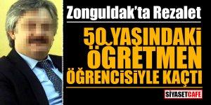 Zonguldak'ta rezalet! 50 yaşındaki öğretmen öğrencisiyle kaçtı