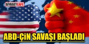 ABD - Çin savaşı başladı