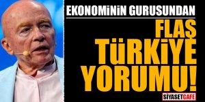 Ekonominin gurusundan FLAŞ Türkiye yorumu
