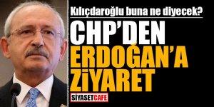 Kılıçdaroğlu buna ne diyecek? CHP'den Erdoğan'a ziyaret